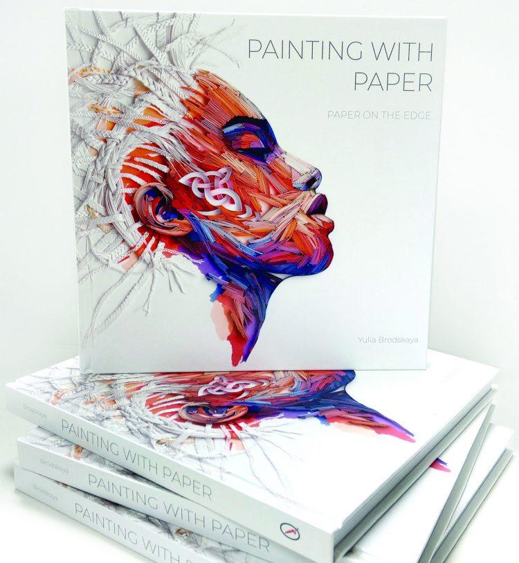 Yulia Brodskaya's book, Painting with Paper